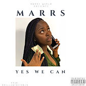 Yes We Can by M/A/R/R/S