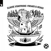 Freaks & Beaks von Claude VonStroke