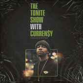 The Tonite Show With Curren$y de DJ.Fresh