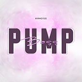 Pump Bass by Hypnotiize