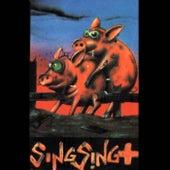 Összezárva '89/'99 - Sing Sing + by Sing-Sing