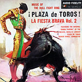 Plaza de Toros! La Fiesta Brava, Vol. 2 de Banda Taurina