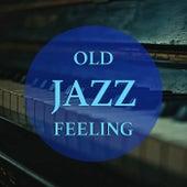 Old Jazz Feeling de Various Artists