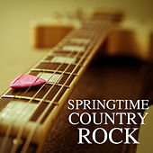 Springtime Country Rock de Various Artists