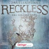 Reckless. Das goldene Garn von Cornelia Funke