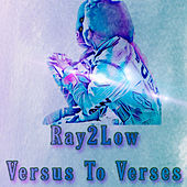Versus To Verses de Ray 2 Low