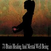 73 Brain Healing and Mental Well Being von Yoga