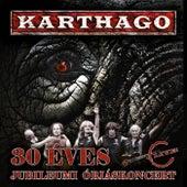 30 éves jubileumi koncert CD2 by Karthago