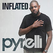 Inflated by Pyrelli