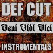 Veni Vidi Vici Instrumetals von Def Cut