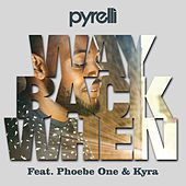 Way Back When by Pyrelli