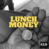 Lunch Money von J-Soul