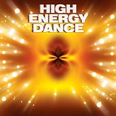 High Energy Dance by Various Artists
