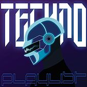 Techno Playlist von Various Artists