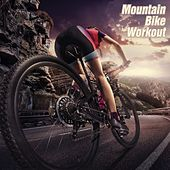 Mountain Bike Workout by Various Artists