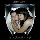 My Boyfriend is a girl by Open Door