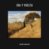 Ida y Vuelta de Javier Miñano