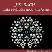 J.S. Bach: Little Preludes and Fughettas for Piano by Claudio Colombo