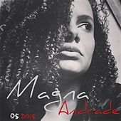 Os Dois by Magna Andrade