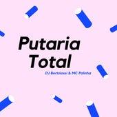 Putaria Total de DJ Bertolossi