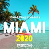 Street King presents Miami 2020 de Various Artists