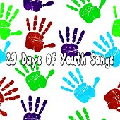 29 Days of Youth Songs by Canciones Infantiles