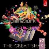 The Great Shake +2 di Planet Funk
