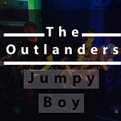 Jumpy Boy by The Outlanders