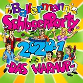 Ballermann Schlagerparty 2020.1 (Das Warmup) von Various Artists