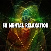58 Mental Relaxation de Best Relaxing SPA Music