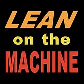 Lean on the Machine de Richard Davies