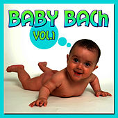Baby Bach   Vol 1 de Johann Sebastian Bach