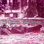 32 Storm Vibrations by Rain Sounds and White Noise