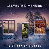 A Change of Seasons de Seventh Dimension