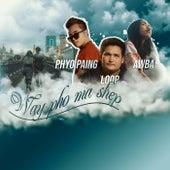 Way Pho Ma Shep de Loop Phyo Paing