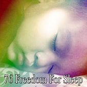76 Freedom for Sleep by S.P.A