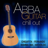 Abba Guitar Chill Out by Various Artists