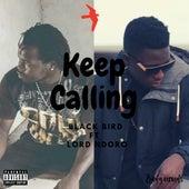 Keep Calling by Black Bird