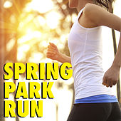 Spring Park Run von Various Artists