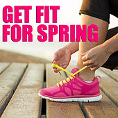Get Fit For Spring by Various Artists