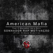 American Mafia de Sonhador Rap Motivação