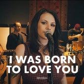 I Was Born To Love You de Walkman Hits