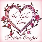 She Takes Time by Cristina Cooper