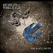100 Miles of Wreckage by The Black Lillies