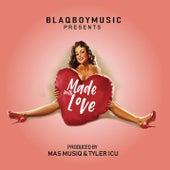 Blaqboy Music Presents Made With Love von Various Artists