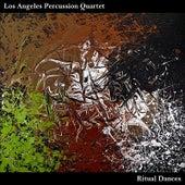 Ritual Dances by Los Angeles Percussion Quartet