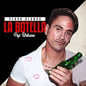 La Botella (Pop Urbano) van Pedro Alonso