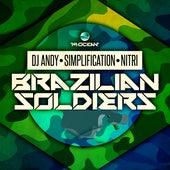 Brazilian Soldiers von DJ Andy, Simplification, Nitri