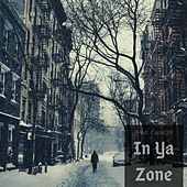 In Ya Zone by Lucius