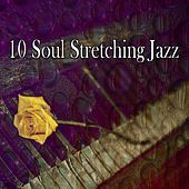 10 Soul Stretching Jazz by Bar Lounge